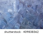 Texture Of Brushstrokes Of Blue ...