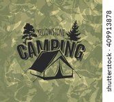 vintage camping and outdoor... | Shutterstock .eps vector #409913878