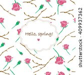 hello  spring  floral background | Shutterstock .eps vector #409937362