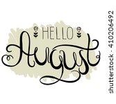 spring lettering   hello august.... | Shutterstock .eps vector #410206492