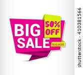 big sale. sale banner design.... | Shutterstock .eps vector #410381566