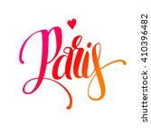 hand lettering paris. vector... | Shutterstock .eps vector #410396482