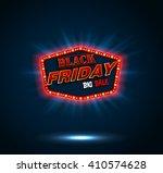 black friday retro light frame... | Shutterstock .eps vector #410574628