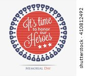 memorial day. it's time to... | Shutterstock .eps vector #410812492