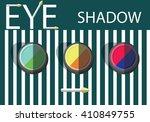 flat make up set. eye shadow...   Shutterstock .eps vector #410849755