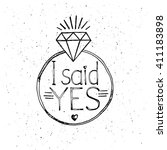 i said yes. fashion quote... | Shutterstock .eps vector #411183898