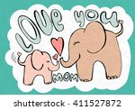 love you mom  greetings card... | Shutterstock .eps vector #411527872