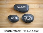 Stock photo watch your vital signs health conceptual 411616552