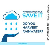 water is life save it rainwater ... | Shutterstock .eps vector #411760132