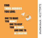 Find Three Hobbies You Love ...