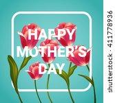 happy mother's day...   Shutterstock .eps vector #411778936