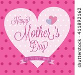 happy mother's day card  | Shutterstock .eps vector #411892162