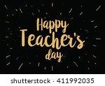 happy teacher's day inscription.... | Shutterstock .eps vector #411992035
