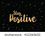 stay positive inspirational... | Shutterstock .eps vector #412265632