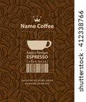 design label for coffee beans...   Shutterstock .eps vector #412338766
