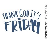 thank god it's friday or simply ... | Shutterstock .eps vector #412744342