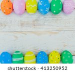 easter eggs painted in pastel... | Shutterstock . vector #413250952