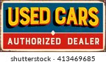 vintage metal sign   used cars... | Shutterstock .eps vector #413469685