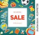 school supplies sale. bright...   Shutterstock .eps vector #413498758
