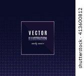 geometric frame with light... | Shutterstock .eps vector #413600812