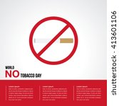 world no tobacco day. stop... | Shutterstock .eps vector #413601106