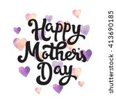 happy mothers day. card for... | Shutterstock .eps vector #413690185