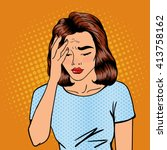 woman has a headache. female... | Shutterstock .eps vector #413758162
