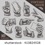 collection of vintage hands. | Shutterstock .eps vector #413824528