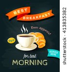 best breakfast   chalkboard... | Shutterstock .eps vector #413835382