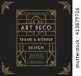 art deco frame design for your... | Shutterstock .eps vector #413879716