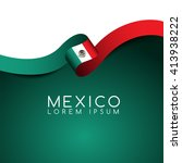 mexico flag ribbon   vector... | Shutterstock .eps vector #413938222