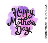happy mothers day. card for... | Shutterstock .eps vector #413978365