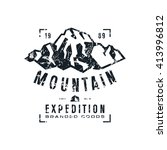 mountain expedition label with... | Shutterstock .eps vector #413996812