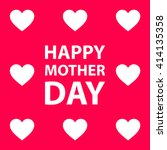happy mother day design... | Shutterstock .eps vector #414135358