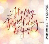 happy birthday to you  vector...   Shutterstock .eps vector #414308908