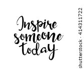inspire someone today hand... | Shutterstock .eps vector #414311722