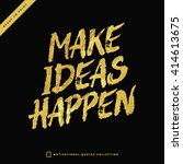make ideas happen   perfect... | Shutterstock .eps vector #414613675