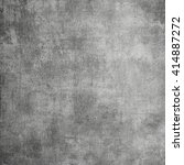gray abstract texture. grunge... | Shutterstock . vector #414887272