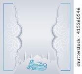 ramadan islamic vector greeting ... | Shutterstock .eps vector #415360546