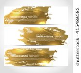 banners. set of trendy gold... | Shutterstock .eps vector #415486582