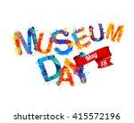 international museum day. may 18 | Shutterstock .eps vector #415572196