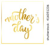 hand drawn lettering mother's... | Shutterstock .eps vector #416051236