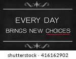 inspirational life quote on... | Shutterstock . vector #416162902