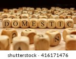 domestic word written on wood... | Shutterstock . vector #416171476