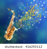 saxophone and notes coming out... | Shutterstock . vector #416292112