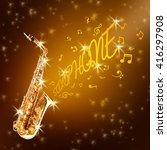 golden saxophone and notes...   Shutterstock . vector #416297908
