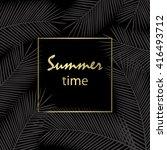 summer time. leaves palm... | Shutterstock .eps vector #416493712