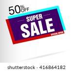 super sale banner vector | Shutterstock .eps vector #416864182