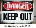 danger  keep out | Shutterstock . vector #41699911
