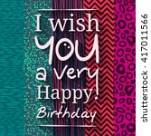 happy birthday greeting card.... | Shutterstock .eps vector #417011566